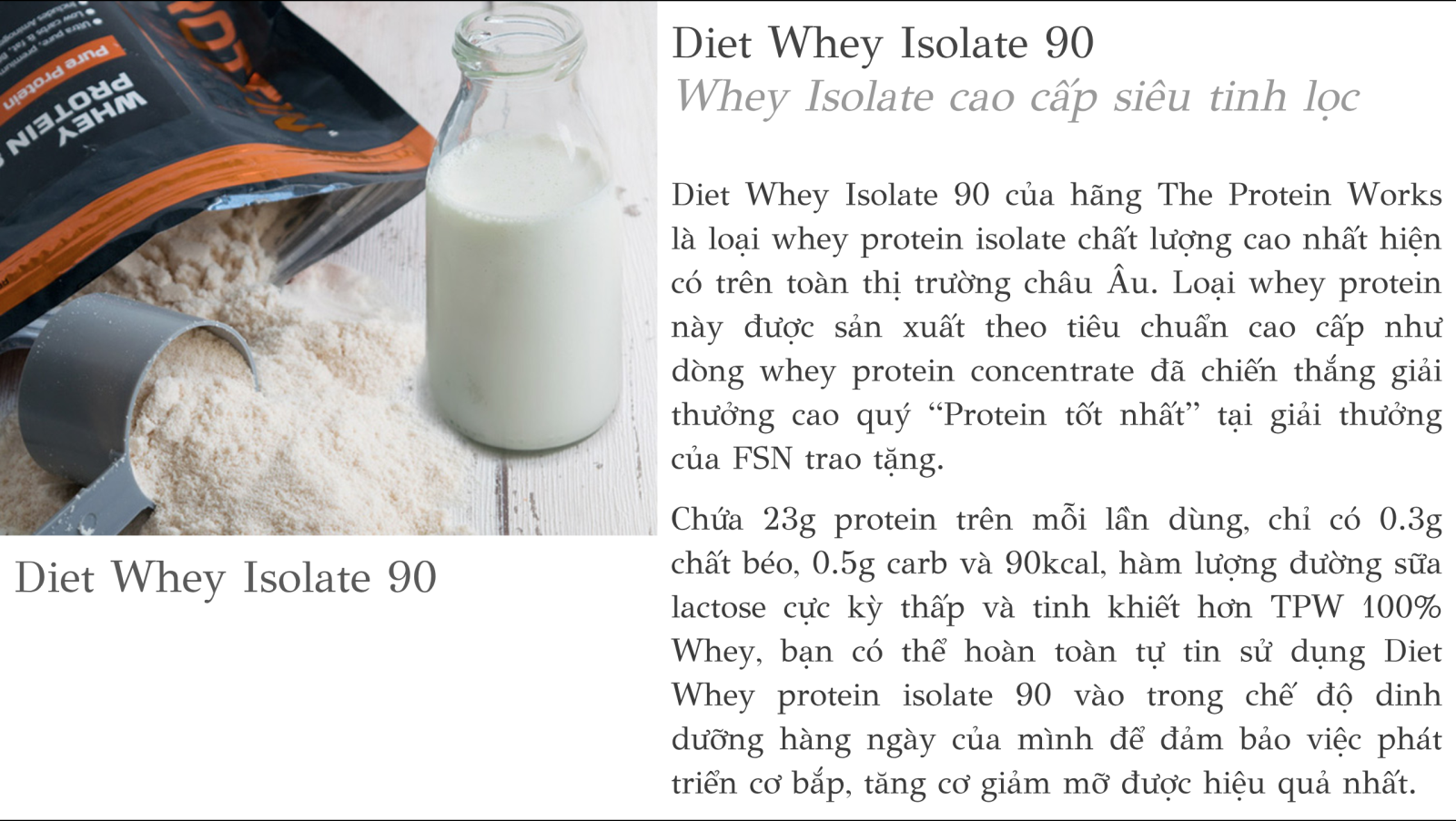 The Protein Works (TPW) - Diet Whey Isolate 90 - Chocolate Silk (Socola nhẹ) 2kg